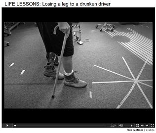 Losing leg to drunken driver
